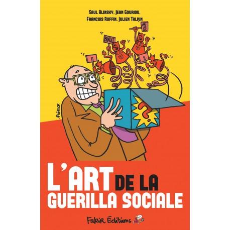 L'art de la guerilla sociale