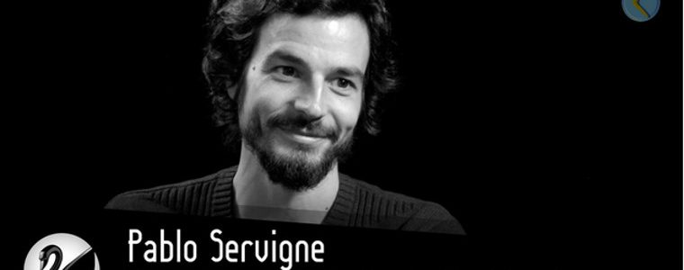 Effondrement : une interview de Pablo Servigne par Thinkerview