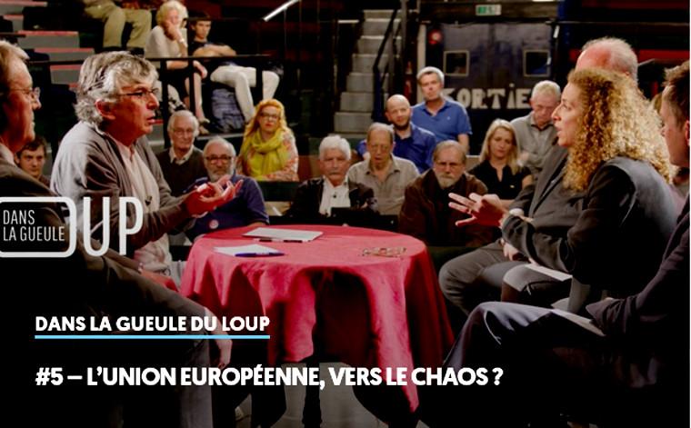 Dans la gueule du loup #5: l'Europe vers le chaos?