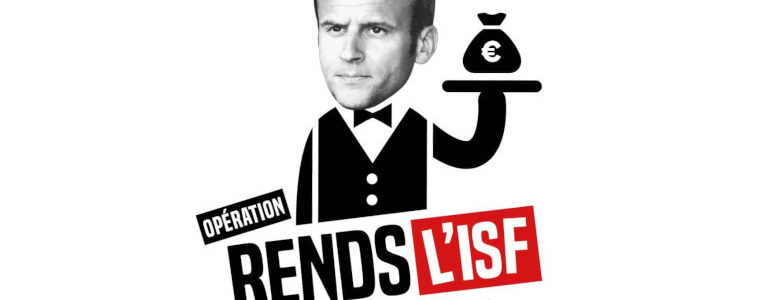 """Dès le 17 novembre, l'opération """"Rends l'ISF d'abord !"""""""