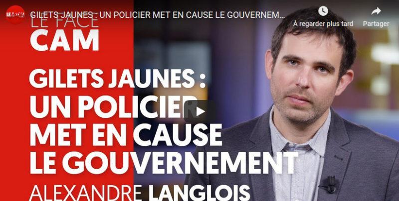 Gilets jaunes: un policier met en cause le gouvernement (Le Média)