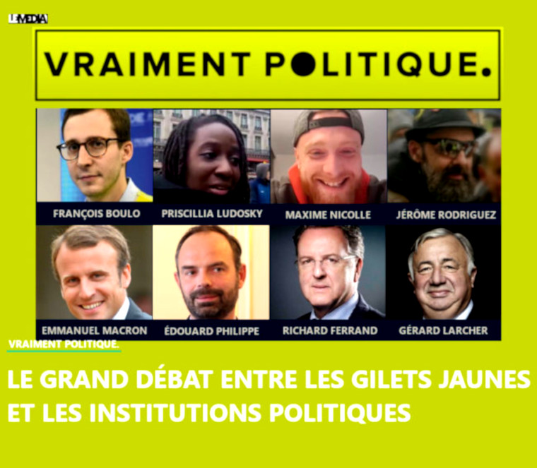 Vraiment politique : un Grand débat entre Gilets jaunes et représentants des institutions politiques françaises