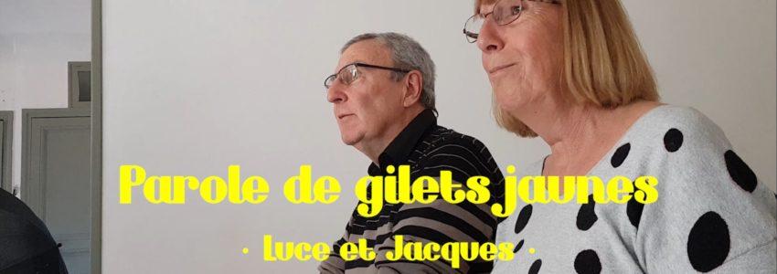 Paroles de Gilets jaunes : Luce et Jacques (vidéo : Isidore Poireau)