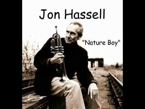 Le monde d'à côté : Nature Boy, par Jon Hassel
