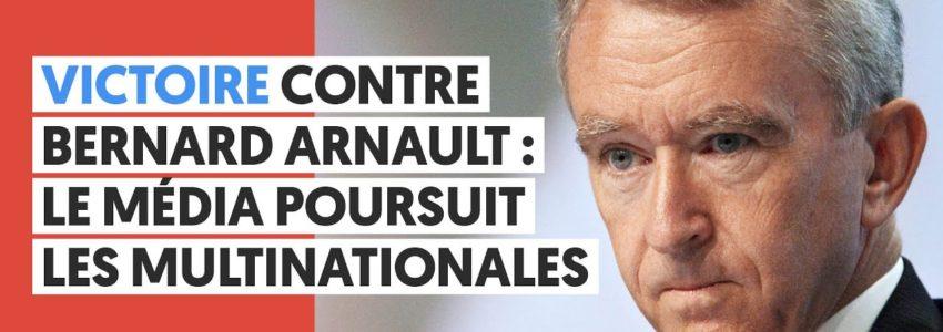 Victoire du Média contre l'opacité des comptes de Bernard Arnault