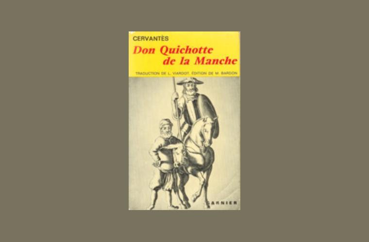 10 livres de ma vie : 3. Don Quichotte, Cervantes