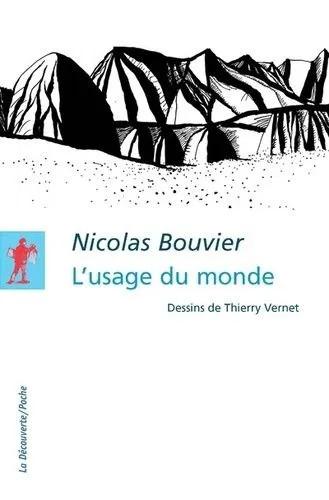 10 livres de ma vie : 6. L'Usage du monde, Nicolas Bouvier
