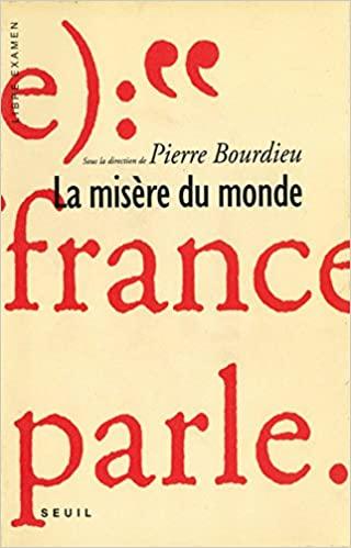 10 livres de ma vie : 8. La Misère du monde, Pierre Bourdieu